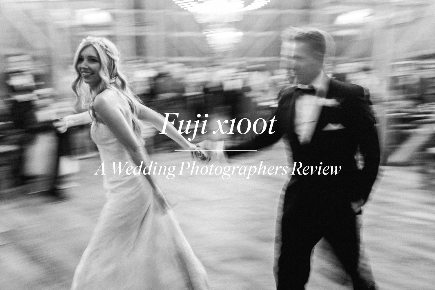 Fuji x100t wedding photographer real life review